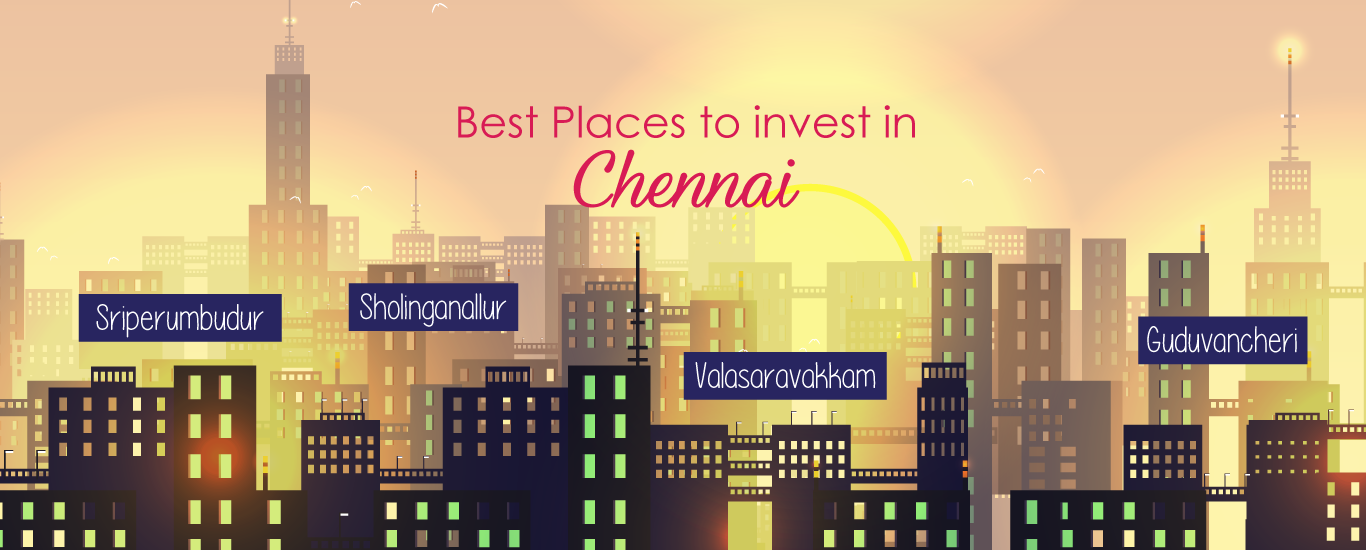 best place to invest in chennai